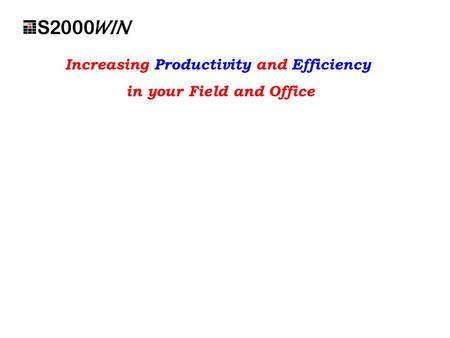 Increasing Productivity and Efficiency in your Field and Office.