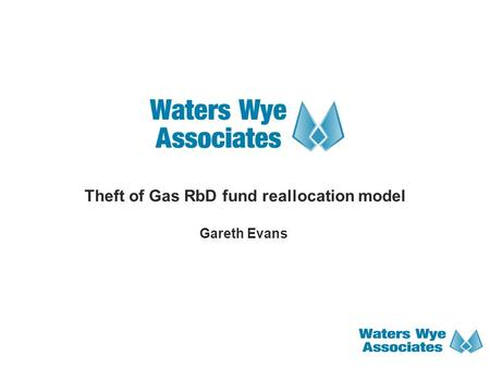 Theft of Gas RbD fund reallocation model Gareth Evans.