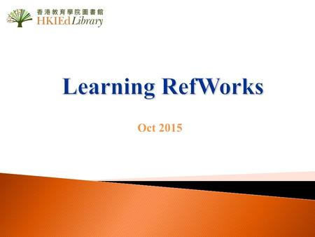 Oct 2015. 2 Aims of the Workshop By the end of the workshop, you will be able to: Create a RefWorks account Import references –From databases (Direct.