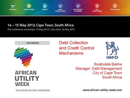 Siyabulela Bashe Manager: Debt Management City of Cape Town South Africa Debt Collection and Credit Control Mechanisms.