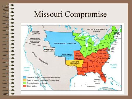 Missouri Compromise. Election of 1824 First election that no candidate was a leader during th Revolution John C. Calhoun - S.C. Henry Clay - Kentucky.