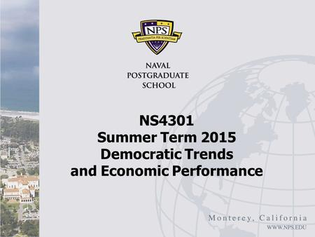 NS4301 Summer Term 2015 Democratic Trends and Economic Performance.