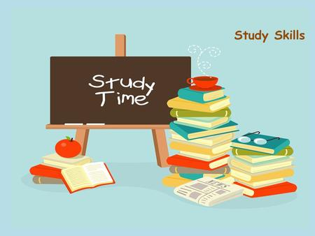 Study Skills Curriculum Assistance Study Skills. Why Do I need Study Skills? Useful Builds self-confidences Learning how to learn Learn and use note-taking.