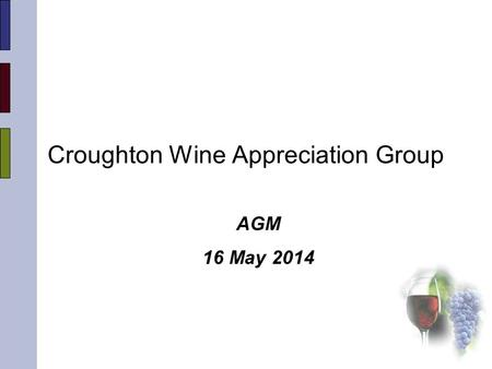 Croughton Wine Appreciation Group AGM 16 May 2014.