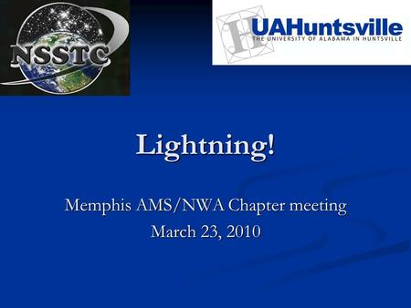 Lightning! Memphis AMS/NWA Chapter meeting March 23, 2010.