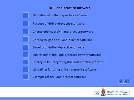 Drill-and-practice software Definition of drill-and-practice software Purpose of drill-and-practice software Characteristics of drill-and-practice software.