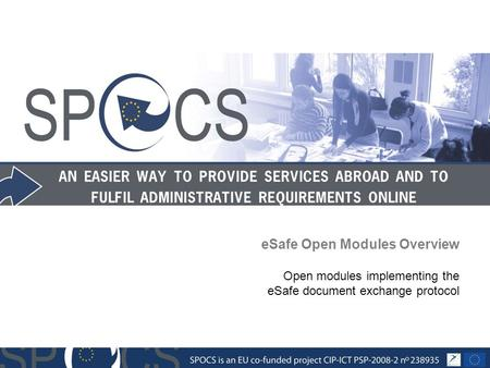ESafe Open Modules Overview Open modules implementing the eSafe document exchange protocol.