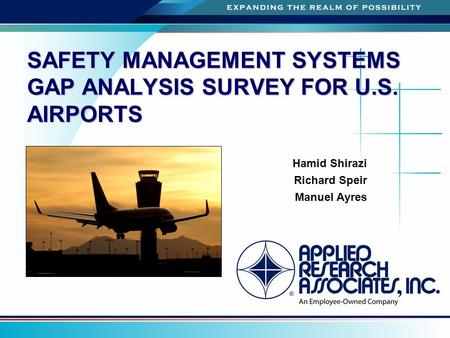 SAFETY MANAGEMENT SYSTEMS GAP ANALYSIS SURVEY FOR U.S. AIRPORTS