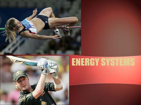 ENERGY SYSTEMS. What you need to know… ATP-PC, Lactic Acid, Aerobic systems –Key points, how they work Summary of the three energy systems Energy systems.