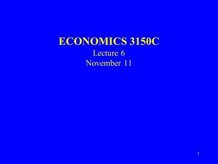 1 ECONOMICS 3150C Lecture 6 November 11. 2 Heckscher-Ohlin Model 2X2X2 model –Two countries –2 factors of production –2 products – different factor intensities.