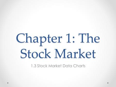 Chapter 1: The Stock Market