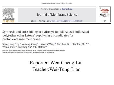 Reporter: Wen-Cheng Lin Teacher:Wei-Tung Liao. Outline Introduction Materials Experimental Results and discussion Conclusions.