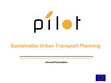 Sustainable Urban Transport Planning General Presentation.
