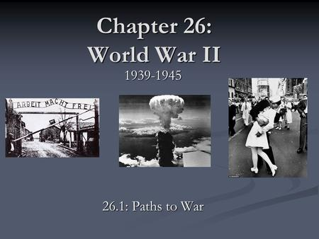 Chapter 26: World War II 1939-1945 26.1: Paths to War.