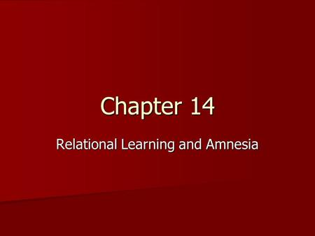Relational Learning and Amnesia