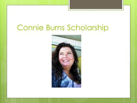 Connie Burns Scholarship