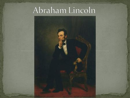 to study biography of Abraham Lincoln improve my English skills.