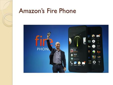 Amazon's Fire Phone. Features 3D enabled smart phone 4 front-facing cameras and the gyroscope to track the user's movements OS adjusts the UI so that.