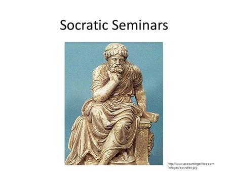 Socratic Seminars  /images/socrates.jpg.