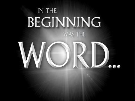 "Put your faith in Christ for salvation. I. Introduction of the ""Word"" (John 1:1–5) A. Relation of the Word to God (1:1, 2) B. Relation of the Word to."