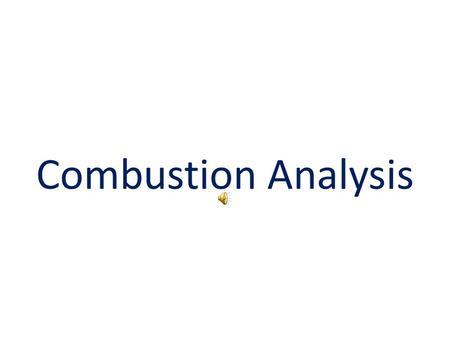 Combustion Analysis Ex - Find the empirical formula of vitamin C (ascorbic acid), a compound that contains only C, H, and O. Combustion of 1.000 g of.