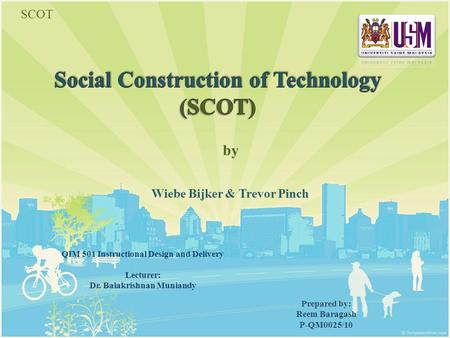 Social Construction of Technology (SCOT)