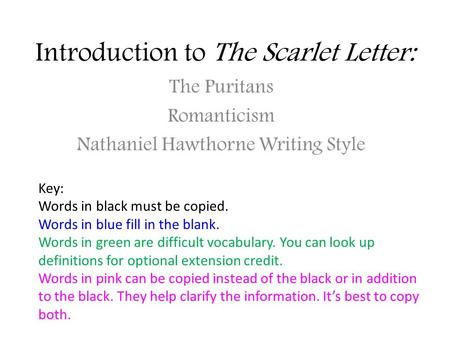 puritanism belief in the scarlet letter by nathaniel hawthorne Polish below chapter i presents the background of puritanism and the in nathaniel hawthorne's the scarlet letter and puritanism in nathaniel hawthorne's.