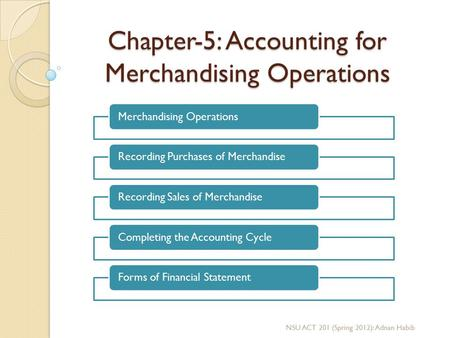 Chapter-5: Accounting for Merchandising Operations