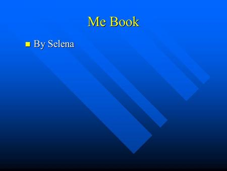 Me Book By Selena By Selena. My Favorite Food One of my favorite things to eat is boiled eggs because they have a mellow flavor. Another favorite food.