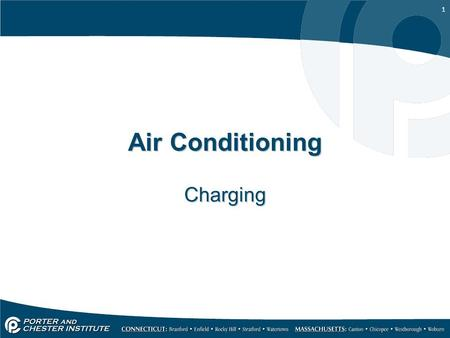 1 Air Conditioning Charging. 2 Adding or Replacing a Charge Methods for adding Weighing in with digital scale-Best Measuring (graduated cylinder or Dial-a-