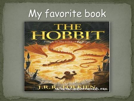 The Hobbit, or There and Back Again, is a fantasy novel by J. R. R. Tolkien. It was published on 21 September 1937. The book had a great success.