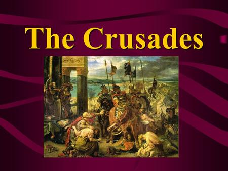 The Crusades. From the 11 th – 13 th centuries, European Christians go on a series of military campaigns to regain the Holy Lands from the Muslims.