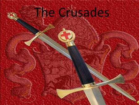 The Crusades God wills it! That was the battle cry of the thousands of Christians who joined crusades to free the Holy Land from the Muslims. From.