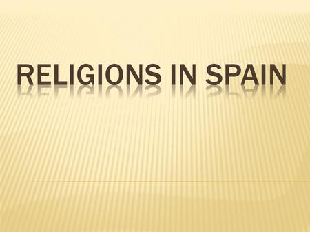  Catholics are 75% of population in Spain, but it's interesting that 20% can sometimes be seen categorized as Catholic,even though they have never.