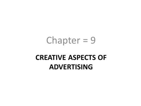 Creative aspects of advertising