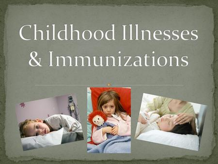 childhood illnesses essay