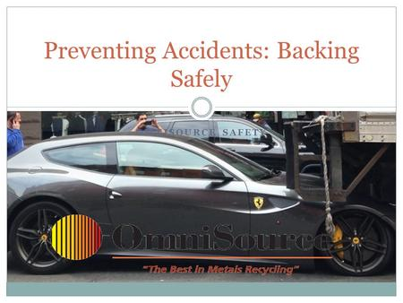 Preventing Accidents: Backing Safely