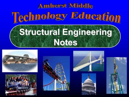 "Structural Engineering Notes Directions: This PowerPoint will enable you to complete your ""Structural Engineering Note Packet"". Use the forwards and."