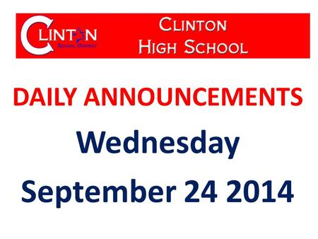 DAILY ANNOUNCEMENTS Wednesday September 24 2014.