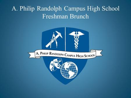 A. Philip Randolph Campus High School Freshman Brunch.