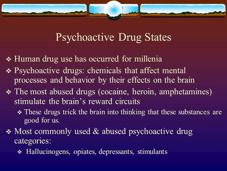an overview of the psychoactive substances and their effects Project description: novel psychoactive substances (nps) are chemicals or natural products that structurally resemble existing and controlled drugs of abuse but are.