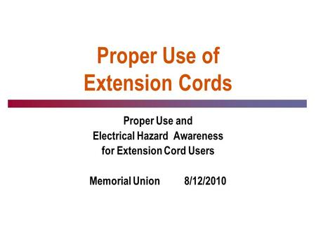 Proper Use of Extension Cords