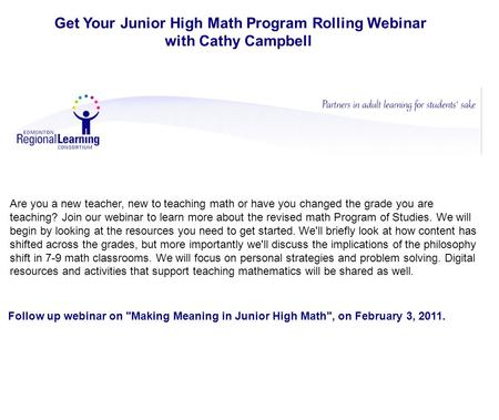 Get Your Junior High Math Program Rolling Webinar with Cathy Campbell Are you a new teacher, new to teaching math or have you changed the grade you are.