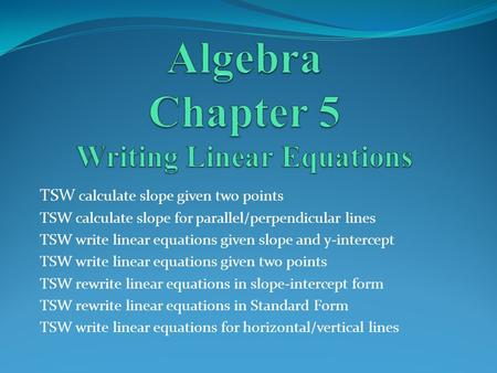 Writing Equations Of Lines Ppt Video Online Download