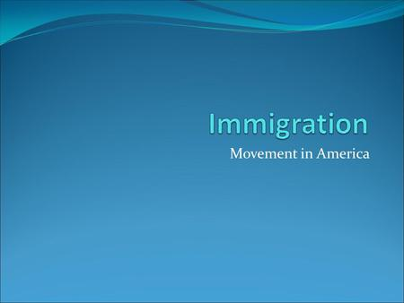 Movement in America. Essential Question 1. Why do people migrate? 2. How is urban life different from rural life?