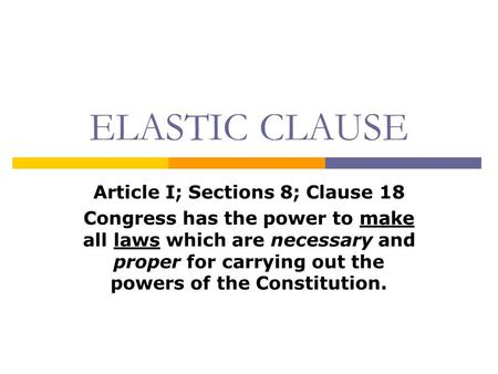 Article I; Sections 8; Clause 18
