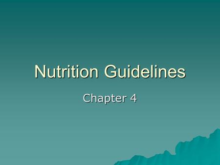 Nutrition Guidelines Chapter 4. Tools for Planning a Healthful Diet  Dietary Reference Intakes (DRIs) –Set of nutrient reference values.  Recommended.