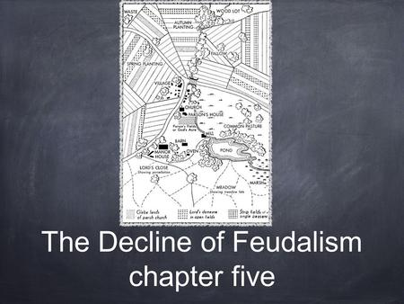 The Decline of Feudalism chapter five