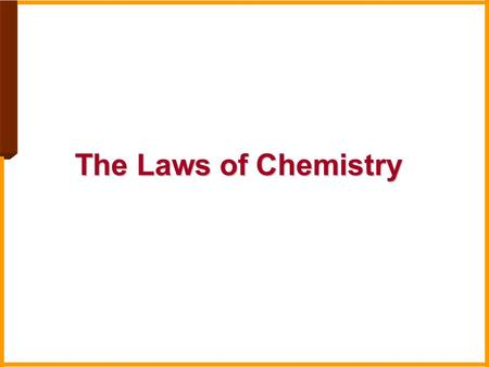 The Laws of Chemistry. Dalton's Atomic Theory A. Elements are composed of extremely small particles atoms called atoms. All atoms of the same element.