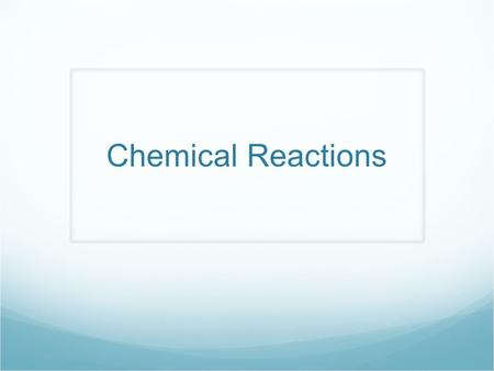 Chemical Reactions. Which of the following indicated that the reaction was completed in the experiments? A. Solution A was added to Solution B. B. The.